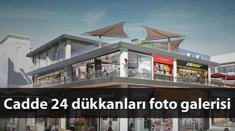 cadde 24 dükkanları
