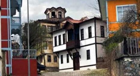 Sakarya Taraklı'da tarihi evlerin fiyatları yüzde 1500 arttı!