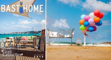 Bast Home dijital dekorasyon dergisi ile yazın gizli cennetlerini keşfedin!