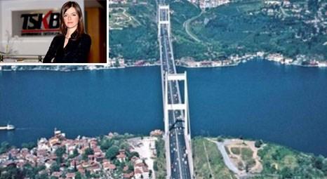 TSKB '3. Köprüyle Avrupa Yakası'nda Ispartakule, Anadolu'da Riva öne çıkacak