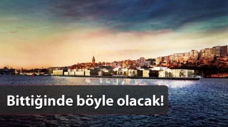İşte İstanbul'un o beklenen projesi! Müthiş detaylar!