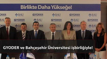 GYODER ve Bahçeşehir Üniversitesi