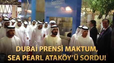 dubai prensi maktum sea pearl ataköy projesini ziyaret etti