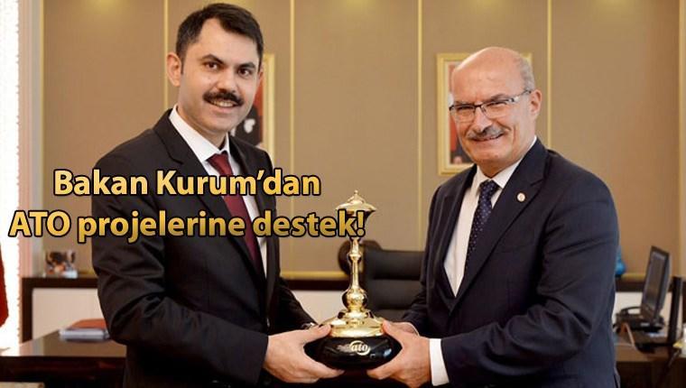 ATO Başkanı Gürsel Baran Çevre ve Şehircilik Bakanı Murat Kurum