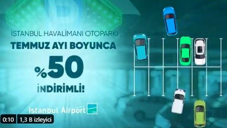 İstanbul Havalimanı otoparkları yüzde 50 daha ucuz olacak