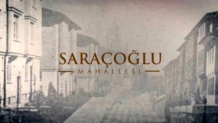 Saraçoğlu Mahallesi tanıtım filmi yayında