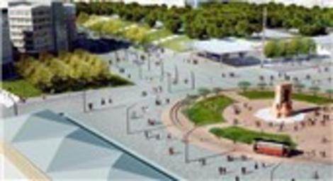 Taksim Meydanı nasıl olacak?