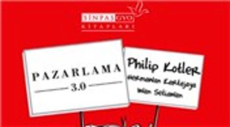 Sinpaş GYO'dan yeni bir kitap daha:  Philip Kotler, Pazarlama 3.0