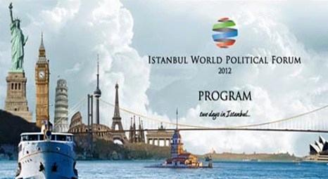 Dünyanın geleceği İstanbul'da konuşulacak!