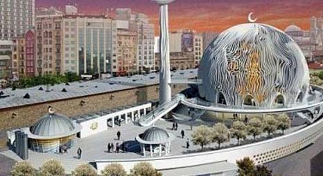 Taksim Meydanı'na cami ayarı!