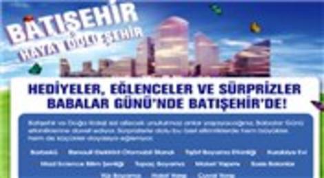 Batışehir'de Babalar Günü kampanyası!