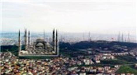 Çamlıca Tepesi'ne en az 6 minareli camii yapılacak!