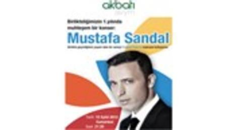 Akbatı AVYM, birinci yaşını Mustafa Sandal konseri ile kutluyor!