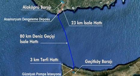 KKTC Su Temin Projesi, Alaköprü Barajı'ndan Kıbrıs'a su taşıyacak!