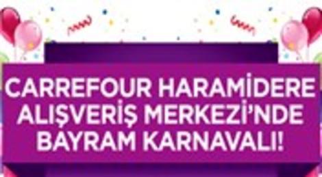 Carrefour Haramidere AVM'den Kurban Bayramı'na özel eğlence programı!