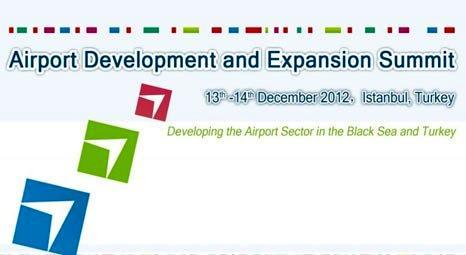 Havalimanı Gelişim ve Geliştirme Zirvesi 2012, 14 Aralık'ta yapılacak!