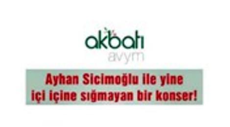 Ayhan Sicimoğlu ve Latin All Stars, Akbatı AVYM'de!