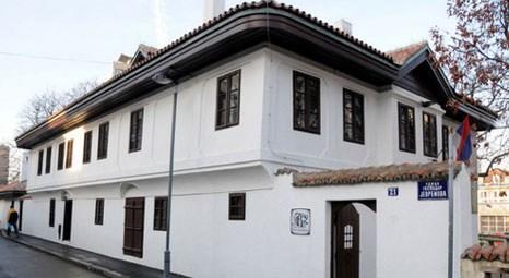 Belgrad'daki son Osmanlı evi Sırp müzesi oldu!