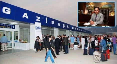 Kerim Aydoğan: THY, Alanya Gazipaşa Havalimanı'na sefer düzenlemeli!