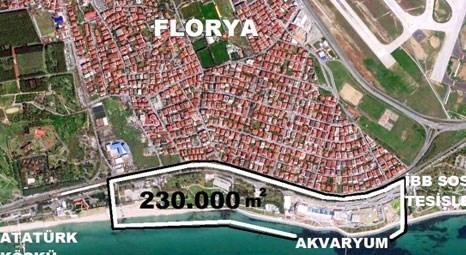 İBB, Florya sahilindeki 230 bin metrekarelik alanın imar hakkı 2 kattan 3'e çıkaracak!