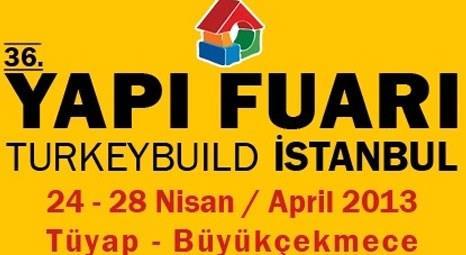 36. Yapı Fuarı Turkeybuild İstanbul, yarın başlıyor!