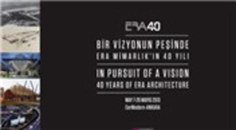 ERA Mimarlık'ın 40 yılı, 26 Mayıs'a kadar sergilenecek!