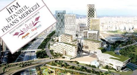 İstanbul Finans Merkezi Kira Sertifikası'na yoğun talep! Bir günde 300 milyon liralık talep!