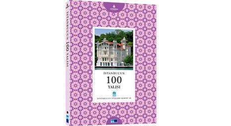 İstanbul'un 100 yalısı kitap oldu!