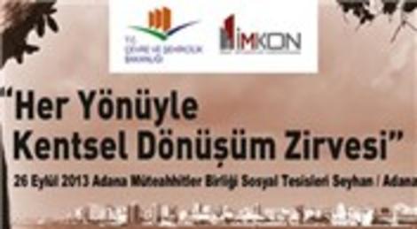 Her Yönüyle Kentsel Dönüşüm Zirvesi Adana'da yapıldı!
