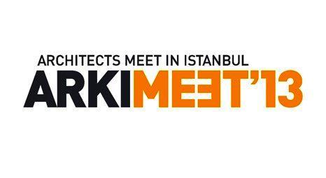 ARKIMEET 2013 Haliç Kongre Merkezi'nde 7 Ekim'de başlıyor!
