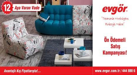 Evgör Mobilya'dan ön ödemeli satış kampanyası!