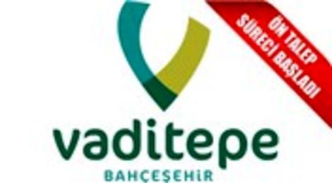 Vaditepe Bahçeşehir için ön talep süreci başladı!