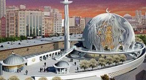 Taksim Cami projesi iptal edildi