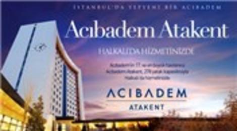 Avrupa Konutları Atakent 3'teki Acıbadem Hastanesi hizmete açıldı