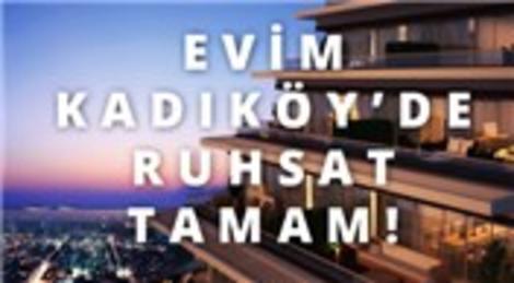 Evim Kadıköy Konutları'nda ruhsat işlemi tamam