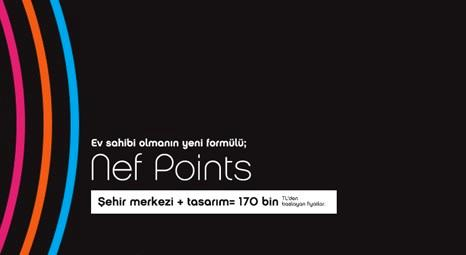 Nef Points 06 Kağıthane'de 170 bin liraya 1+1