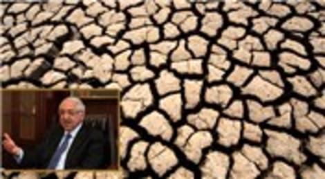Cahit Nakıboğlu 'Kuraklık seferberliği ilan edilmeli'