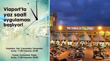 Viaport AVM'de yaz saati uygulaması başlıyor