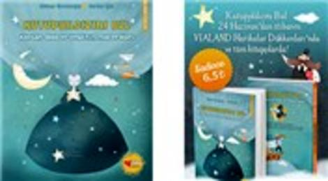 Vialand'in ilk masal kitabı 'Kutupyıldızını Bul' çıktı
