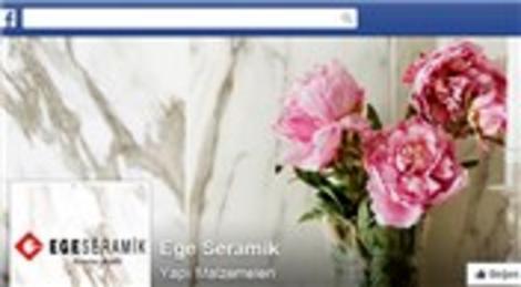 Ege Seramik, Facebook'ta yerini aldı