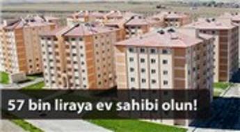TOKİ'den bu ilde 57 bin liraya konut fırsatı!
