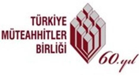 Türkiye Müteahhitler Birliği 'Her türlü işbirliğine hazırız'