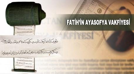 Fatih Sultan Mehmet'in ünlü vakfiyesinde ne yazıyor?