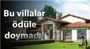 Tek katlı villa yaşamına Avrupa'dan 4. ödül!