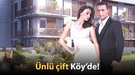 Mustafa ve Emina Sandal, Köy'lü oldu!