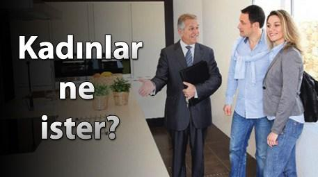 Türk kadınının ev tercihi