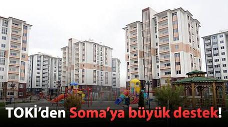 TOKİ, Soma'ya 301 konut yapacak!