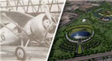 İlk Türk uçağı üretilmişti, şimdi şehir parkı olacak