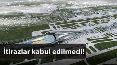 Çevre ve Şehircilik Bakanı İdris Güllüce, 3'üncü havalimanı ile ilgili kamulaştırma sınırının plana işlendiğini, diğer itirazların kabul edilmediğini açıkladı.