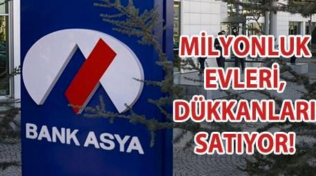 TMSF'nin el koyduğu Bank Asya'nın gayrimenkulleri!